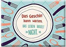Grafik Werkstatt 60384 Wortschätzchen Das Geschirr kann warten. Das Leben Wartet Nicht. Magnet, Metall, bunt, 9 x 6,5 cm