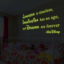 (160x 87cm) Glowing Vinyl Wand Aufkleber Walt Disney Zitat/Glow Dark Spruch Lachen ist zeitlos, Imagination Hat Keine Alter, Dreams Are Forever Aufkleber