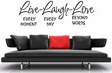 (groß) 'Live Every Moment, Laugh every day, Love beyond words' Vinyl Wall Art Aufkleber