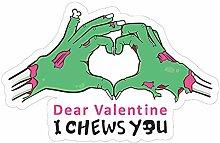 13cm x 8,5cm Lieber Valentinstag, ich kaue dich