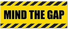 2x Mind The gap- Hazard Warnung