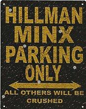 20,3x 25,4cm Hillman Minx Parken Schild Rustikaler Stil 20,3x 25,4cm 20x 25cm Auto Schuppen Dose Garage Werkstatt Art Wand