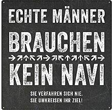 20x20CM Schild METALLSCHILD Blechschild ECHTE MÄNNER BRAUCHEN KEIN NAVI Geschenk