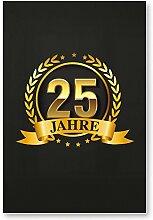 25 Jahre Gold, Schild - Geschenk 25. Geburtstag, Geschenkidee Geburtstagsgeschenk zum Fünfundzwanzigsten, Geburtstagsdeko / Partydeko / Party Zubehör / Geburtstagskarte