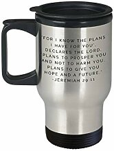 "29 11 Travel Mug:""For I Know The Plans I Have"