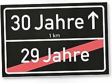30 Jahre (29 Jahre vorbei) schwarzes Ortsschild - Schild, Geschenk zum 30. Geburtstag - Überraschung 30er Geburtstagsparty - Geschenkidee runder Geburtstag Dreißigster