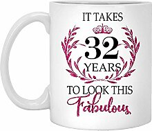 32. Geburtstagsgeschenk Für Frauen-Es Dauert 32