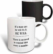 3dRose 224220_3 Tasse If A Man Says Fix It He Will