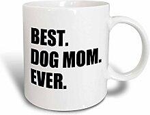 3dRose Dog Mom Ever, für Hundebesitzer, Geschenk,