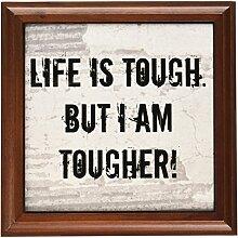 3dRose ft_200640_1 Life is Tough But I Am Tougher