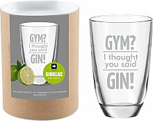 4you Design Leonardo Gin-Glas Gym? I Thought You