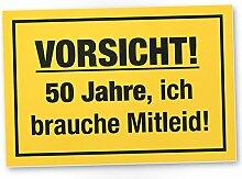 50 Jahre - Brauche Mitleid, Schild - Geschenk 50. Geburtstag, Geschenkidee Geburtstagsgeschenk zum Fünzigsten, Geburtstagsdeko / Partydeko / Party Zubehör / Geburtstagskarte