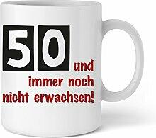 50 Und immer noch nicht erwachsen| Geschenkidee zum 50. Geburtstag | Schöne Kaffee-Tasse von Shirtinator®