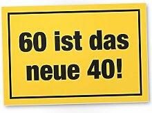 60 ist das neue 40- Schild, Geschenk 60.