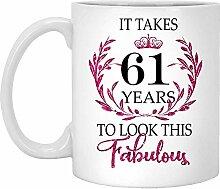 61. Geburtstagsgeschenk Für Frauen-Es Dauert 61