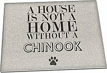 A House Is Not A Home Without A Chinook Glas
