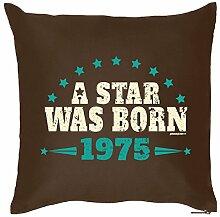 A STAR WAS BORN 1975 : Kissen mit Füllung - Witziges Zusatzkissen, Kuschelkissen, 40x40 als Geschenkidee. Braun
