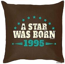 A STAR WAS BORN 1995 : Kissen mit Füllung - Witziges Zusatzkissen, Kuschelkissen, 40x40 als Geschenkidee. Braun