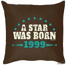 A STAR WAS BORN 1999 : Kissen mit Füllung - Witziges Zusatzkissen, Kuschelkissen, 40x40 als Geschenkidee. Braun