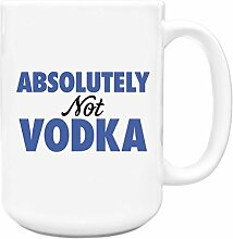 Absolut nicht Vodka Funny Geschenkidee Trinken 444ml groß Tee Kaffee Becher 056