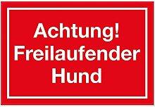 Achtung Freilaufender Hund - Schild (rot, 30 x 20 cm), Hinweisschild wetterfest, Hundeschild für das Gartentor, Einfahrtstor und die Haustür, Türschild zur Abschreckung, Warnschild Einbrecher-Schutz
