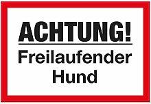 Achtung Freilaufender Hund - Schild (weiß-rot, 30 x 20 cm), Hinweisschild - Hundeschild für das Gartentor, Einfahrtstor und die Haustür, Türschild zur Abschreckung, Warnschild Einbrecher-Schutz