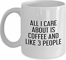 All I Care About is Coffee and Like 3 People Mug