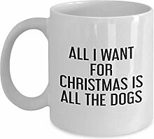 All I Want for Christmas is All The Dogs Mug