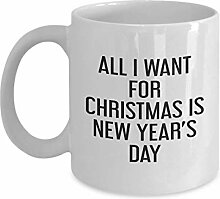 All i Want for Christmas is New Year's Day Mug