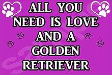 All You Need Wird Mit Aufschrift Love Und Einem Golden Retriever Dog - Jumbo Magnet/Jubiläum