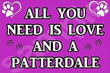 All You Need Wird Mit Aufschrift Love Und Einem Patterdale Hund - Jumbo Magnet/Jubiläum