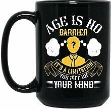 Alter ist keine Barriere Kaffeetasse Individuelles