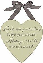 Amore Herz Hochzeit Plaque Dekoration–Loved You Yesterday Love You Still...