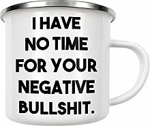 artboxONE Emaille Tasse No time for Negative