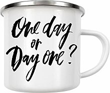 artboxONE Emaille Tasse One Day Or Day One von
