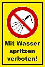 Aufkleber - Mit Wasser spritzen verboten - entspr.