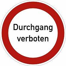 Aufkleber Schild: Durchgang verboten 40cm Ø Folie