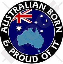 AUSTRALIEN Australischen Geboren & Stolz 100mm Auto Aufkleber, Vinyl Sticker