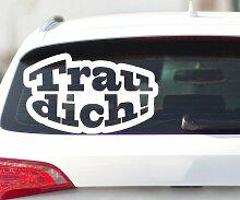 Autoaufkleber Trau dich! Shocker Aufkleber Design Auto Bike Sticker Tattoo 2H350, Breite vom Motiv:40cm