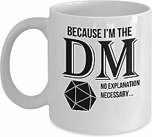 Awesome Dungeons and Dragons Mug - Weil ich die DM