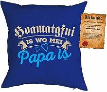 Bayrischer Papa Kissen Sprüche Vater Kuschelkissen - Väter Sprüche Kissen : Hoamatgfui is wo mei Papa is -- Kissen mit Füllung + Urkunde -- Farbe: royalblau