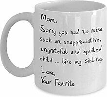 Becher für Mama, tut mir leid, dass Sie solch