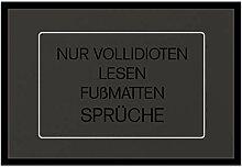 Bedruckte Fun-Fußmatte mit Spruch -