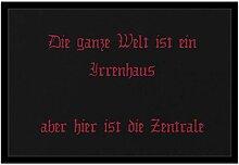 Bedruckte Fußmatte mit Spruch - 'Irrenhaus
