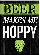 Beer makes me Hoppy Green Print Hopfen Blume Bild Fun Trinken Humor Bar Wand Dekoration Schild