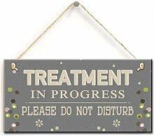 Behandlung Türschild - Behandlung im Gange Bitte