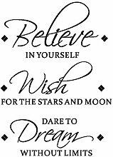 Believe in Wish Dream Englisch inspirierende