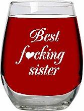 Best Fcking Sister: Großes Weinglas ohne Stiel,