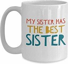 Beste Schwester-Kaffeetasse - meine Schwester hat