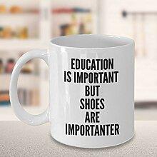 Betsy34Sophia Lustige Schuhe Kaffeetasse Beste